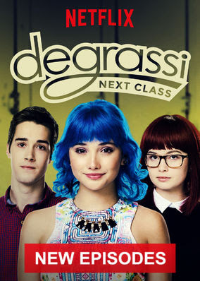 Degrassi: Next Class - Season 3
