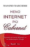 Meno internet più cabernet