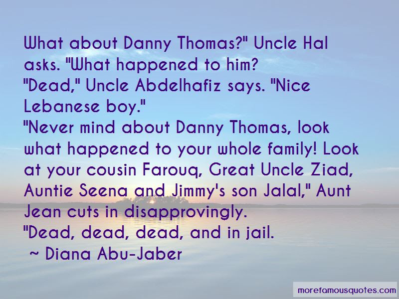 Quotes About My Dead Uncle Top 33 My Dead Uncle Quotes From Famous
