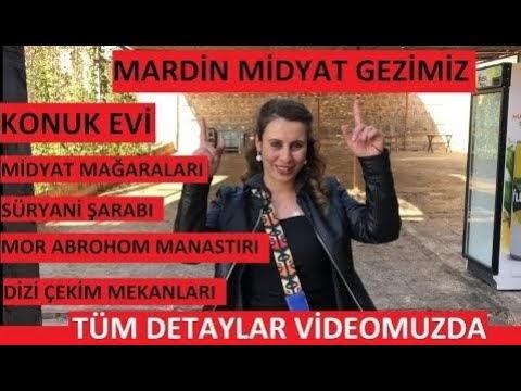 Mardin Midyat Gezisi, Midyat KonukEvi, Midyat Mağaraları, Mor Abrohom Manastırı ve Midyat Merkez