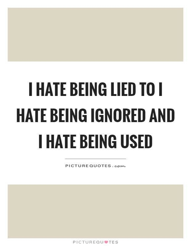 Being Lied Quotes Being Lied Sayings Being Lied Picture Quotes