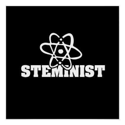 Steminist STEM feminist Poster