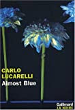 Almost blue par Carlo Lucarelli