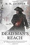Dead Man's Reach (The Thieftaker Chronicles) by D.B. Jackson
