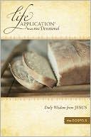 Life Application Study Bible Devotional: Daily Wisdom from Jesus