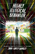 Title: Highly Illogical Behavior, Author: John Corey Whaley