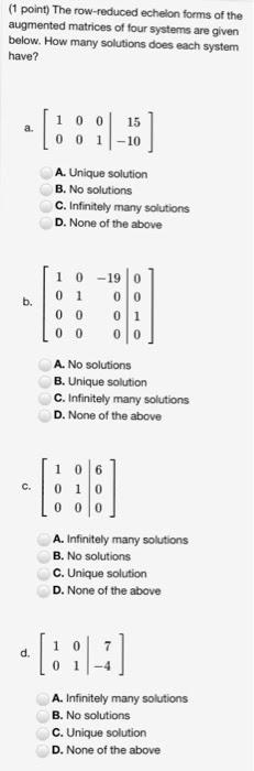Solved: Linear Algebra. The Row-reduced Echelon Forms Of T... | Chegg.com