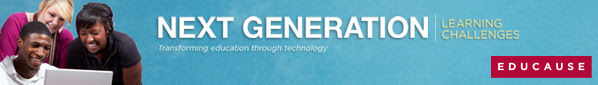 EDUCAUSE - Next Gen Learning Challenges
