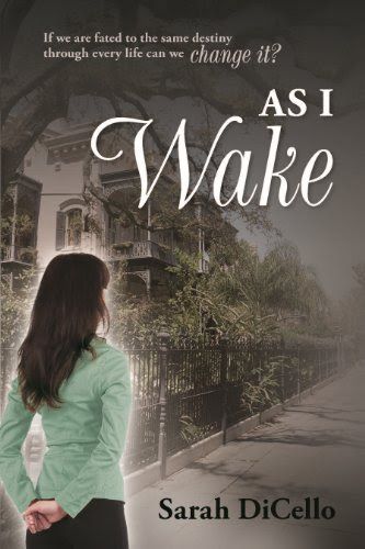 As I Wake (Breaking Fate) by Sarah DiCello