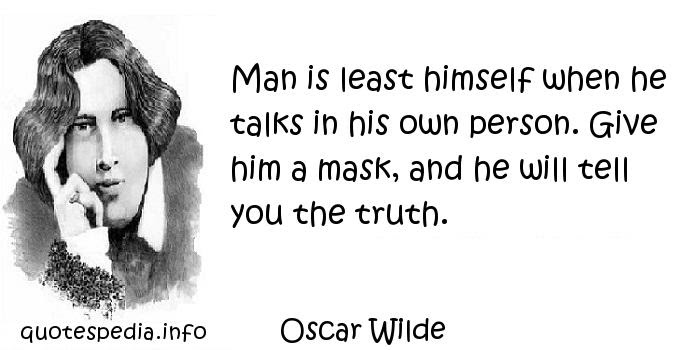 Famous Quotes Reflections Aphorisms Quotes About Truth Man Is