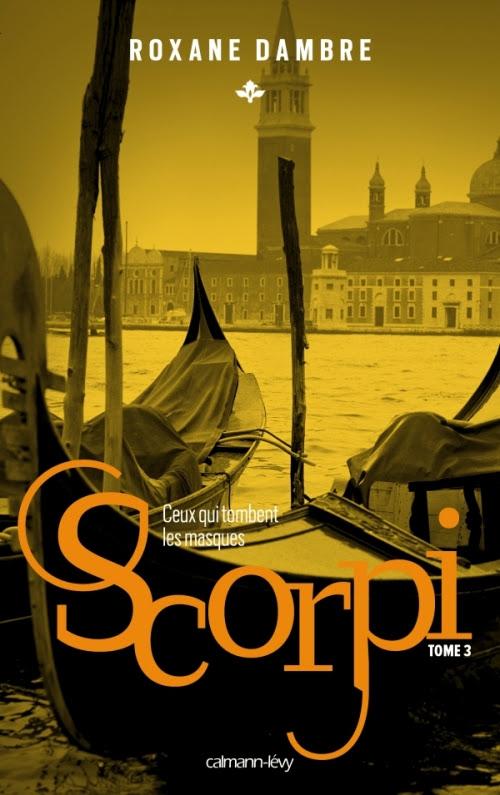 Couverture Scorpi, tome 3 : Ceux qui tombent les masques