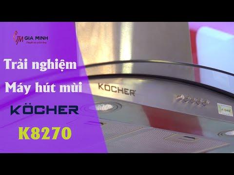 Máy hút mùi Kocher K8270