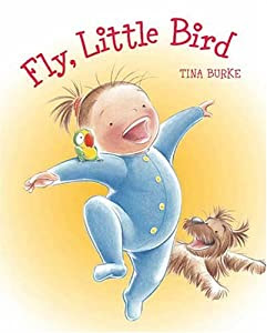 Cover of Fly, Little Bird