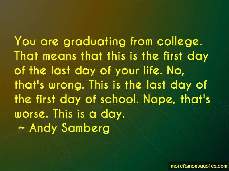 Last Day Of My School Life Quotes Top 5 Quotes About Last Day Of My