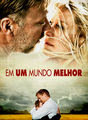 Em um mundo melhor | filmes-netflix.blogspot.com.br