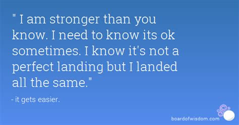 Stronger Than U Know Quotes