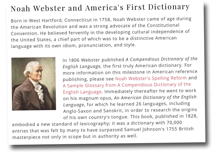 Noah Webster mastered 26 ancient languages before writing his famous American-English dictionary