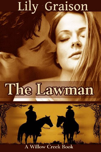 The Lawman (The Willow Creek Series #1) by Lily Graison
