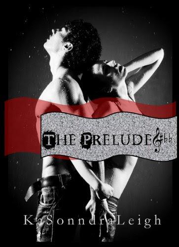The Prelude (A Musical Interlude Novel) by KaSonndra Leigh