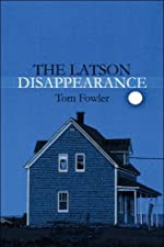 The Latson Disappearance by Tom Fowler