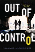 Title: Out of Control, Author: Sarah Alderson
