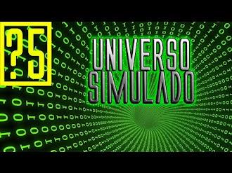 5 hechos que apoyan que el Universo es una Simulación Virtual