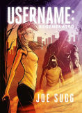 Title: Username: Regenerated, Author: Joe Sugg