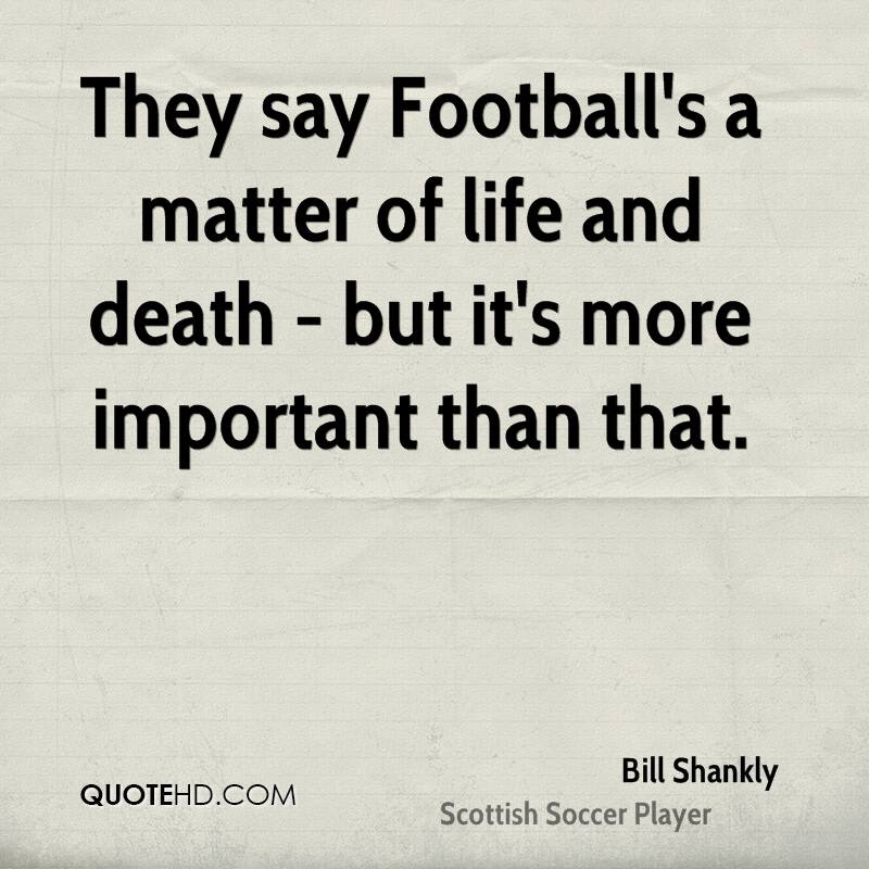 Bill Shankly Death Quotes Quotehd