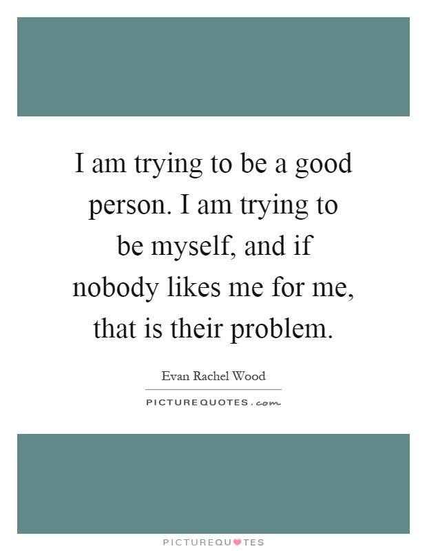 Good Person Quotes Sayings Good Person Picture Quotes Page 5