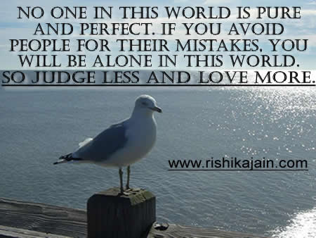 No One In This World Is Pure And Perfect Inspirational Quotes