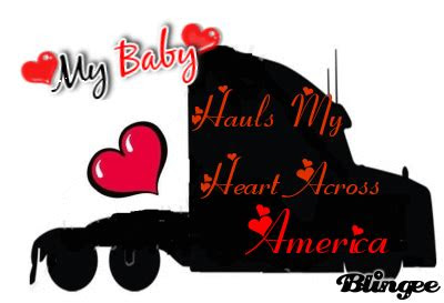 I Love My Truck Driver Quotes 44164 Infovisual