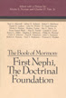 The Book of Mormon : First Nephi, the doctrinal foundation : papers from the Second Annual Book of Mormon