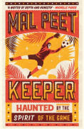 Title: Keeper, Author: Mal Peet