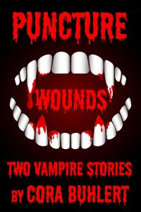 Puncture Wounds by Cora Buhlert