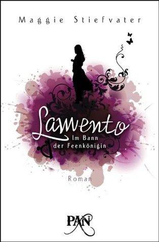Lamento: Im Bann der Feenkönigin (Books of Faerie, #1)