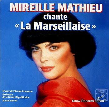 MATHIEU, MIREILLE la marseillaise