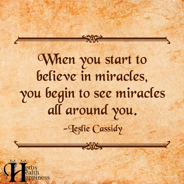 When You Start To Believe In Miracles ø Eminently Quotable