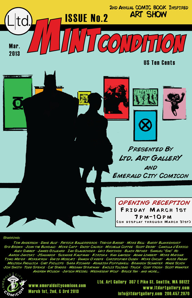 MINTcondition, A Comic Book inspired Art Show Presented by Ltd. Art Gallery and Emerald City Comicon