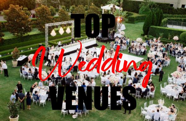 Top 5 Wedding Venue Ideas 2019