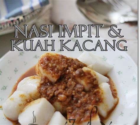 home sweet home nasi impit  kuah kacang