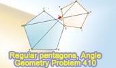 Problem 410: Two Regular Pentagons, Angle.