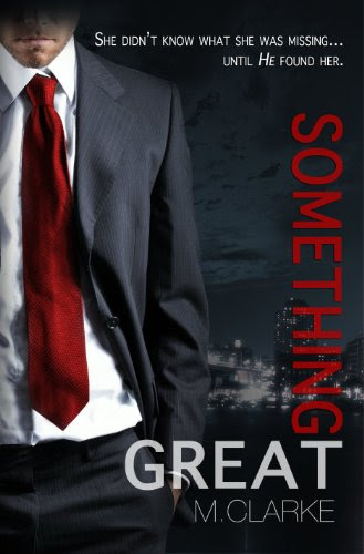 Something Great by M. Clarke
