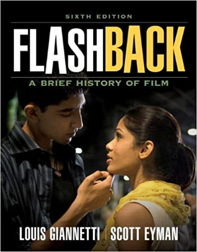 Flashback A Brief History Of Film