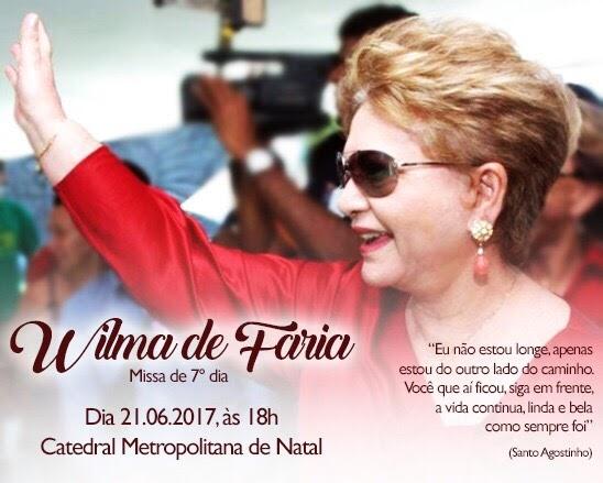 Missa de 7º dia de morte de Wilma de Faria será na quarta-feira
