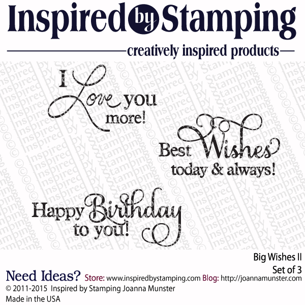 Inspired by Stamping Big Wishes II stamp set