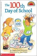 The 100th Day Of School (Turtleback School & Library Binding Edition) by Angela S. Medearis: Book Cover