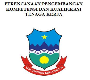Format Perencanaan Pengembangan Kompetensi Dan Kualifikasi Tenaga Kerja untuk Administrasi Akreditasi Sekolah