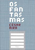 Os fantasmas | César Aira