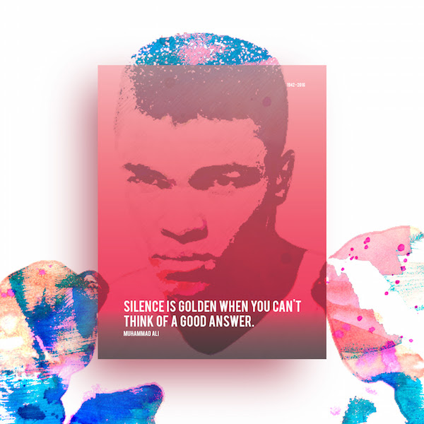 Color Gradient Posters Of Quotes By Muhammad Ali Prince Late