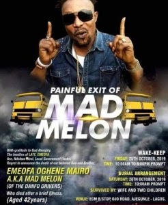 [BangHitz] Mad Melon To Be Buried In Lagos